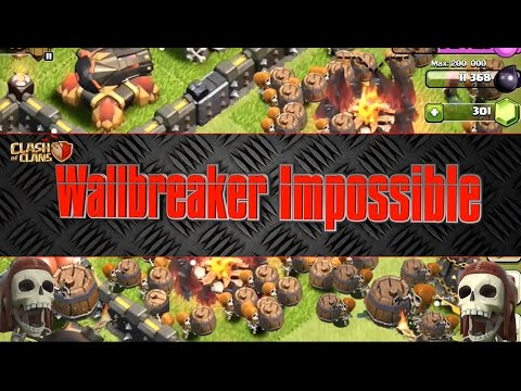 Clash Of Clans - Level 12 Walls Announced? (137 Wallbreakers V's)
