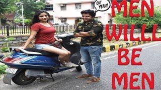 Men Will Be Men | Video 2019 | #trending
