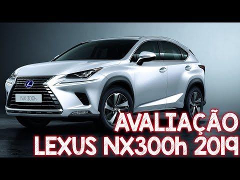 Avaliação Lexus Nx300h 2019 - um SUV híbrido de luxo da Toyota
