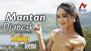 Download Safira Inema - Mantan Djancuk (DJ Santuy) [OFFICIAL]