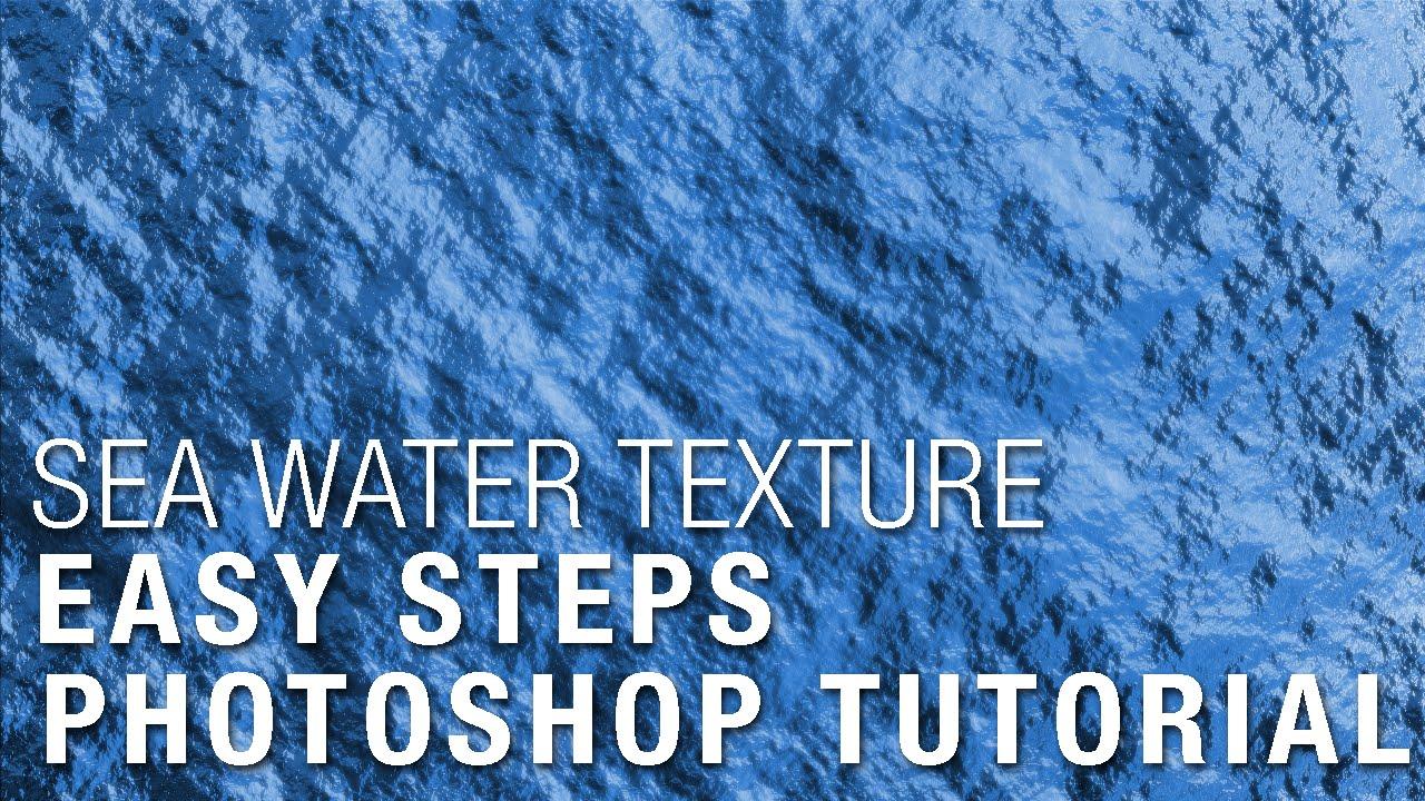 Sea Water  Easy Photoshop video tutorial  YouTube