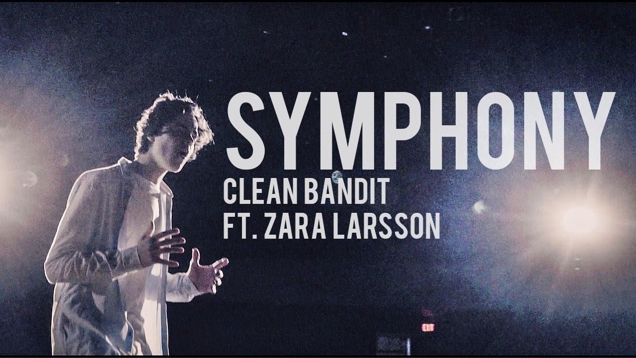 symphony clean bandit ft zara larsson cover by alexander stewart