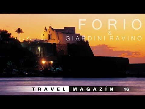 Forio a Giardini Ravino - Ischia [HD] Travel Magazín 016 (Travel Channel Slovakia)