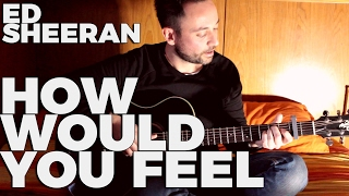 #HowWouldYouFeel - How Would You Feel (paean) - Ed Sheeran (cover by Edo Sparks)