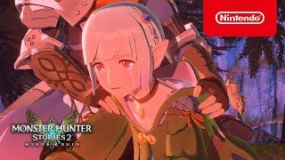 Monster Hunter Stories 2: Wings of Ruin - Trailer 5 - Nintendo Switch
