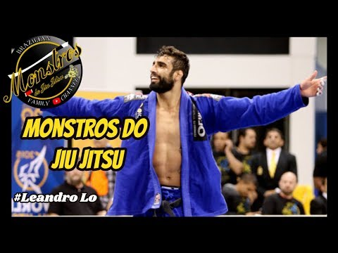 Monstros do Jiu jitsu  Leandro Lo Jiu Jitsu highlights Motivation 2018