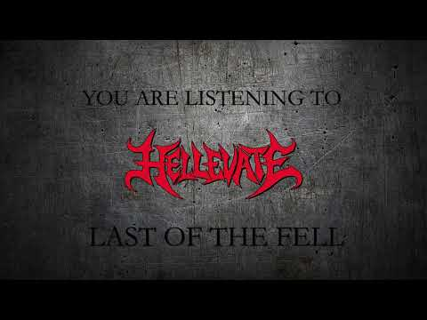 HELLEVATE - Last of the Fell (Official Video)