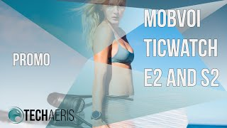 [CES 2019] Mobvoi unveils the TicWatch E2 and S2