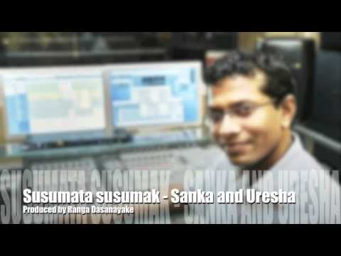 Susumata susumak - Sanka and Uresha [Produced by Ranga D]
