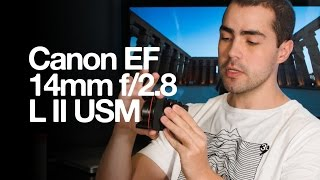 Canon EF 14mm f/2.8L II USM Review