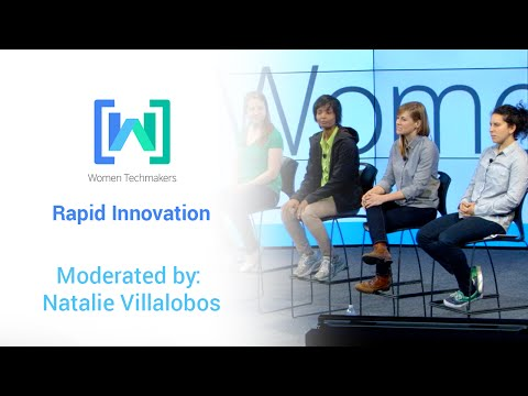 Women Techmakers Summit 2015: Rapid Innovation