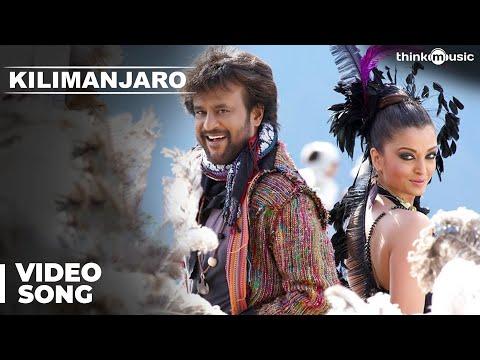 Kilimanjaro Official Video Song | Enthiran | Rajinikanth | Aishwarya Rai | A.R