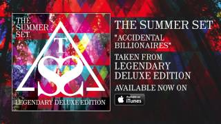 The Summer Set - Accidental Billionaires