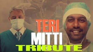Teri Mitti - Tribute to Doctors | Akshay Kumar | B Praak | Teri Mitti Mein Mil Jana |Teri Mitti Song