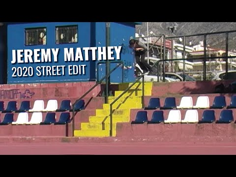 Jeremy Matthey | 2020 Street Edit