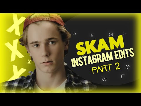 Skam Instagram Edits Part 2