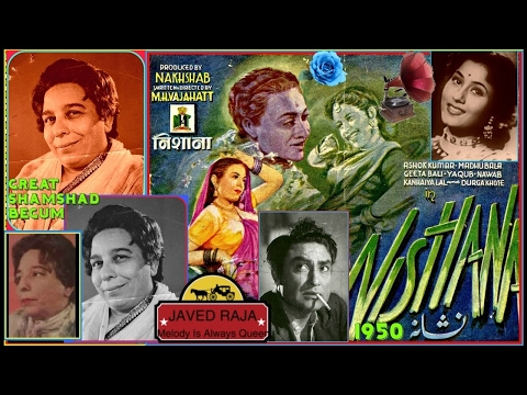 SHAMSHAD BEGUM-Film-NISHANA-[1950]-Raseele Tore Naina-[Great Gem-78 RPM Audio]