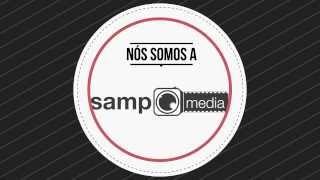 O que fazemos? - Samp Media thumbnail