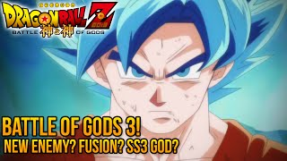 DragonBall Z: Battle of Gods 3! Enemy, Fusion, Transformations (Discussion)