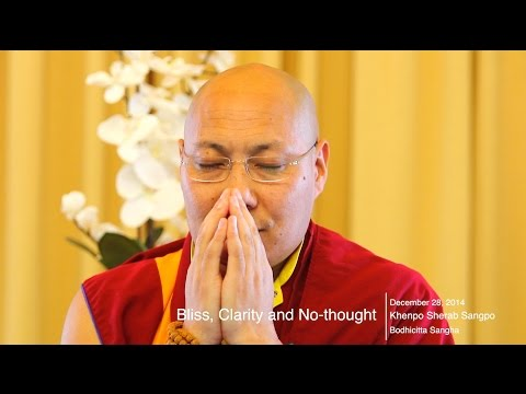 Awakened Mind Series [2]: Bliss, Clarity and No-thought