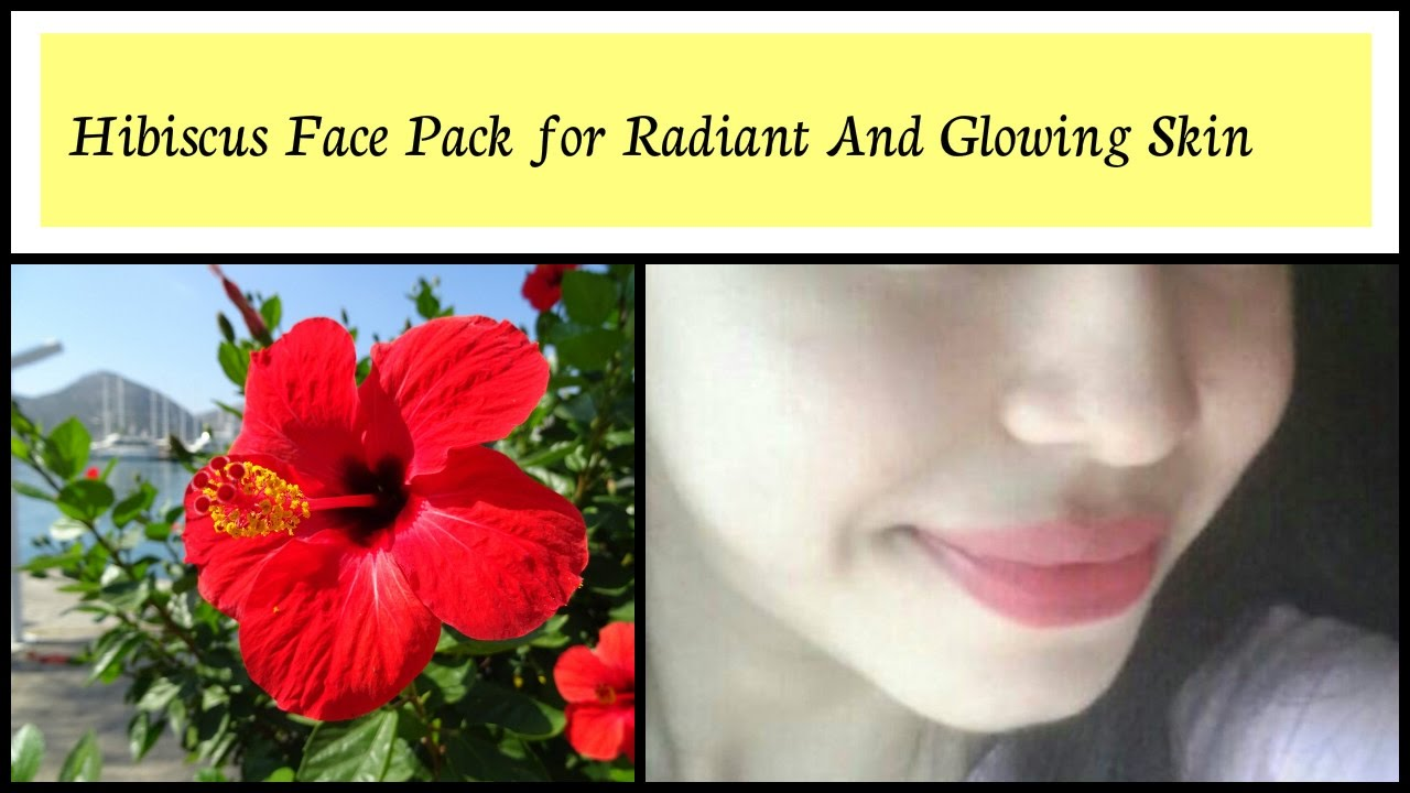 Get radiant and glowing skin hibiscus face pack youtube get radiant and glowing skin hibiscus face pack izmirmasajfo Choice Image