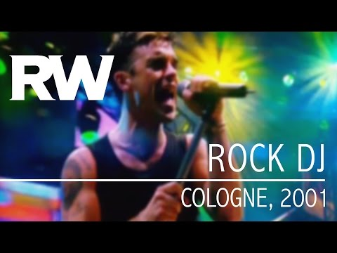 Robbie Williams | Rock DJ | Live In Cologne 2001