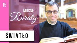 Światło | o. Remi Recław SJ - Mocne Roraty [15] [napisy PL]