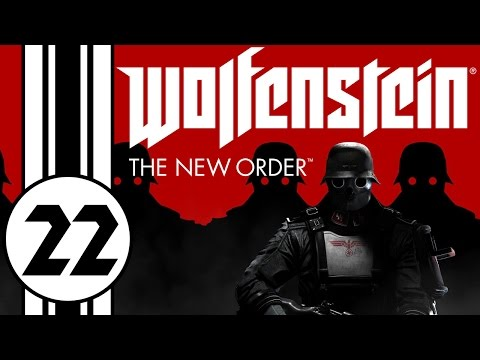 Let's Play: Wolfenstein: The New Order - Episode 22 - GREATER DEPTHS