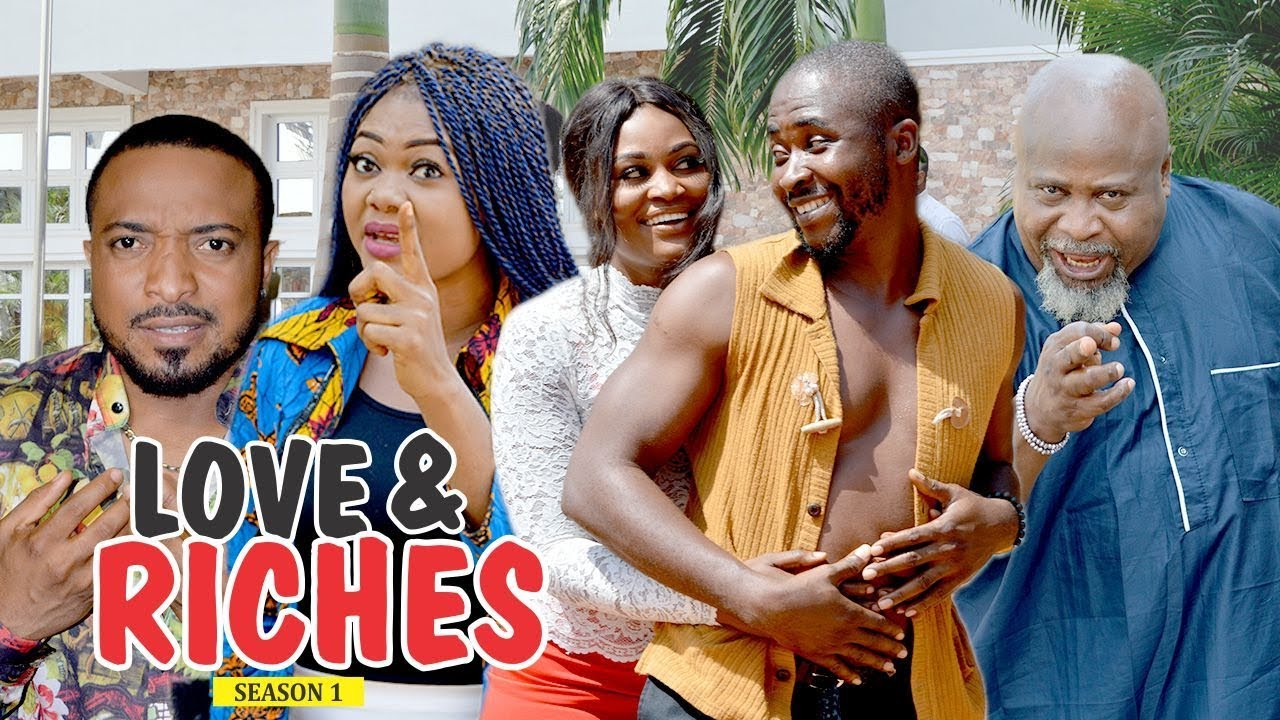 Download LOVE AND RICHES 1 - 2018 LATEST NIGERIAN NOLLYWOOD MOVIES || TRENDING NIGERIAN MOVIES