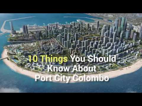 10 Things You Should Know About Port City Colombo