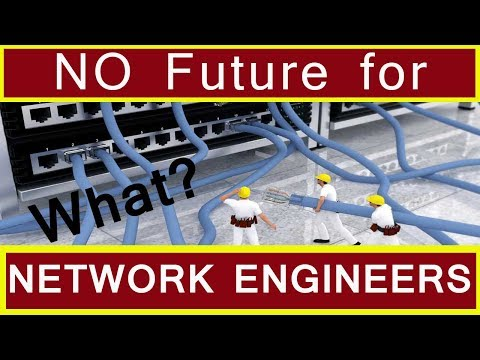 NO Future For Network Engineers? CCNA, CCNP