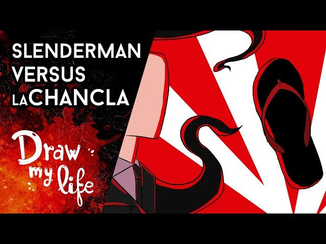 SLENDERMAN vs La CHANCLA The Killer - Draw My Life en Español