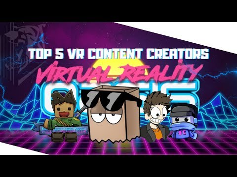 Top 5 VIRTUAL REALITY Content Creators On YouTube ( Best VR YouTubers )
