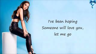 Let Me Go Lyrics   Hailee Steinfeld  Alesso ft  Florida Georgia Line  watt