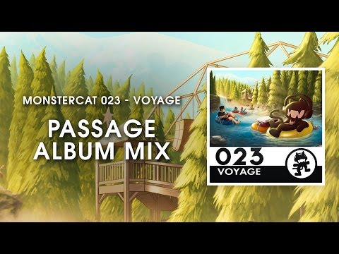 Monstercat 023 - Voyage (Passage Album Mix) [1 Hour of Electronic Music]