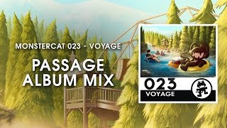 Repeat youtube video Monstercat 023 - Voyage (Passage Album Mix) [1 Hour of Electronic Music]