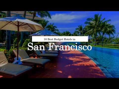 10 Best Budget Hotels In San Francisco 2018