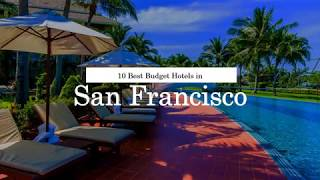 10 Best Budget Hotels in San Francisco - 2018