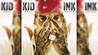 Kid Ink My System (Music Audio)