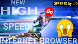 Jio Offered a High Speed internet Browser | Like 5G Speed ?