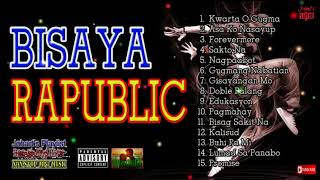Bisaya Rap Love Songs 2018 Non Stop Cool Mp3 Compilation