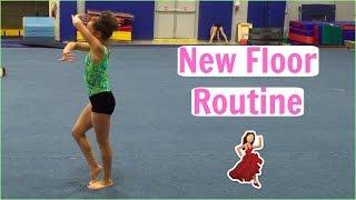 Practicing my New Floor Routine!! Everyday Gymnastics