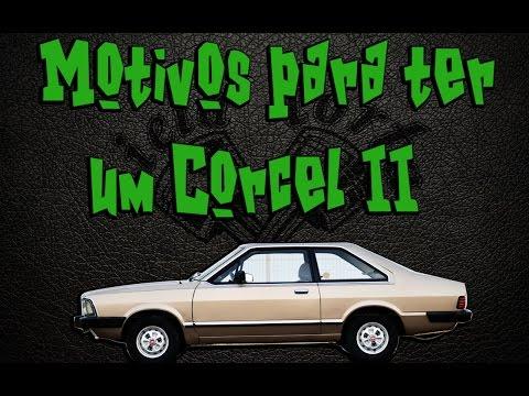 Motivos para ter um Corcel II