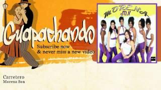 Morena Son - Carretero - Guapachando