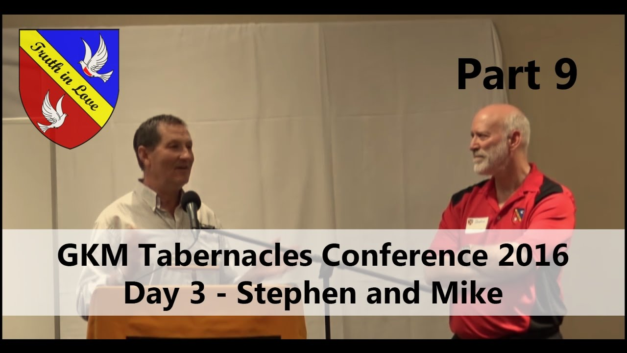 Tabernacles 2016 Conference - Day 3 - Part 9, Afternoon - Stephen Jones and Mike Fromm
