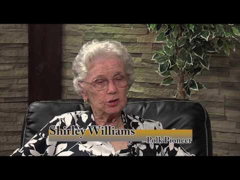 Polk Pioneers:  Shirley Williams
