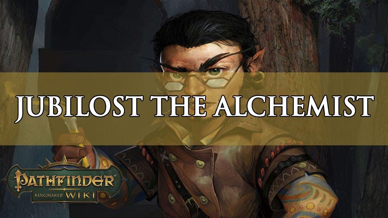 Pathfinder Kingmaker Builds: Jubilost the Alchemist   Fextralife