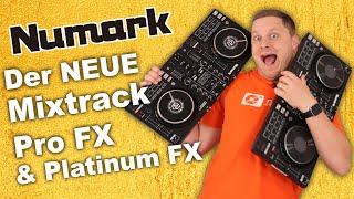 Der neue Numark Mixtrack Platinum FX & Pro FX