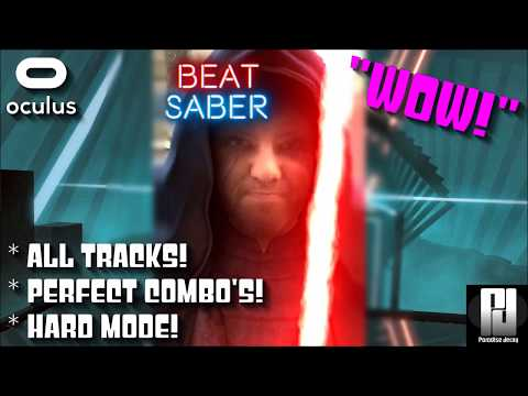 BEAT SABER VR - ALL TRACKS! // PERFECT COMBO'S // HARD MODE // Oculus + Touch
