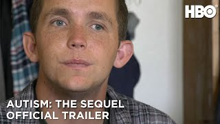 Autism: The Sequel (2020) | Official Trailer | HBO